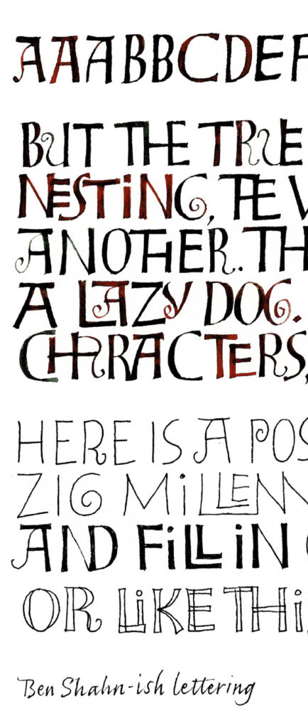A portion of the handout in which I explore Ben Shahn-ish letters with Bister inks as well as fine-line markers.